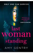 Last woman standing eftir Amy Gentry
